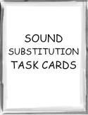 Sound Substitution Task Cards