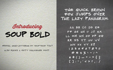 Soup Bold: A Free Handwriting Chalkboard Font