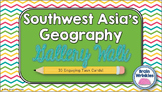Southwest Asia's Geography -- Gallery Walk (Task Cards)