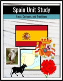 Spain Unit Study (Facts, Customs, and Traditions)