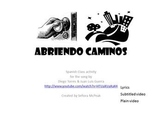 "Spanish Activity: ""Abriendo Caminos"" Music Video Picture S"