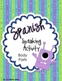 Spanish Body Parts Listening and Speaking Activity