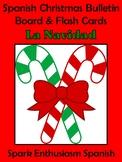 Spanish Christmas (La Navidad) Bulletin Board and Flash Cards