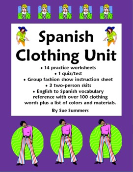 Spanish Clothing Unit - Vocabulary, Skits and Worksheets -