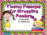 Spanish Fluency Passages for Struggling Readers