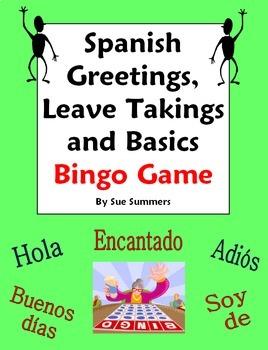 Spanish Greetings, Leave Takings, Courtesies and Basics Bi