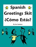 Spanish Greetings Skit / Role Play Como Estas