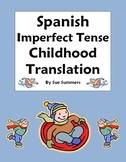Spanish Imperfect Tense Childhood Paragraph Translation