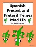 Spanish Mad Lib Present and Preterit Tenses Writing Activity