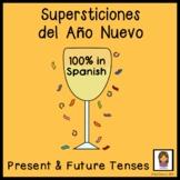 Spanish New Years Superstitions (work Present Tense, Futur