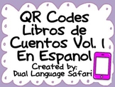 Spanish QR Codes Read Alouds Storybooks Vol. 1 (Libros de