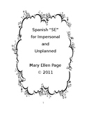 "Spanish ""SE"" for impersonal and unplanned (revised)"