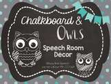 Speech Room Decor - Chalkboard & Owls!