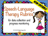 Speech Therapy Rubrics {for data collection and progress m
