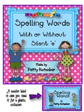 Spellings with Silent 'e' or Not