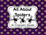 Spiders An Emergent Reader