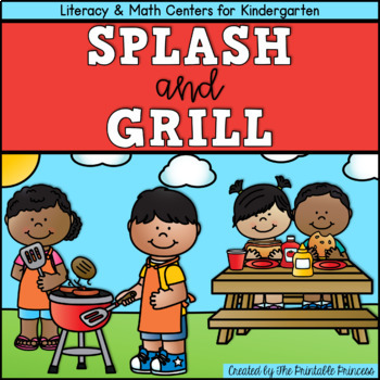 Splash and Grill {Summer Themed Literacy & Math Centers for Kindergarten}