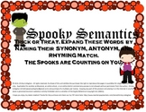 Spooky Semantics: Synonym, Antonym and Rhyme Activity