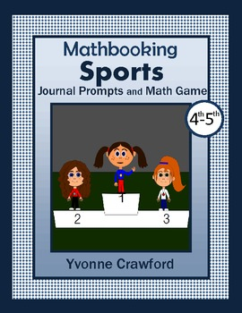 Sports Mathbooking - Math Journal Prompts and Game 4th & 5th