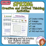 Spring Creative and Critical Thinking Activities! 12 Pgs +
