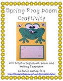 Spring Frog Poem Craftivity with Graphic Organizers and Wr