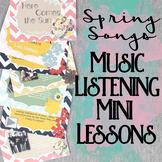 Spring Songs Music Listening