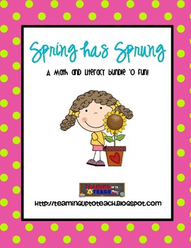 Spring has Sprung! A Math and Literacy Bundle of Fun