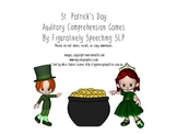 St. Patrick's Day Auditory Comprehension Activities