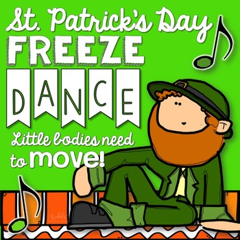 St. Patrick's Day Freeze Dance {Brain Break/ Movement Exploration}