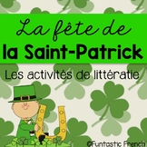 St. Patrick's Day Literacy Activities in French Le jour de