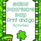 St. Patrick's Day- Print and Go!