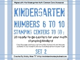 Stamping Math Centers Set 2: #s 6 to 10 Common Core Aligne