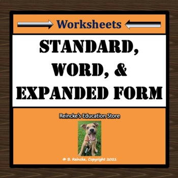Standard, Word, and Expanded Form Worksheets