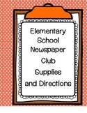 Start Your Own School Newspaper and Newspaper Club