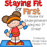 Summer Review: Staying Fit For First