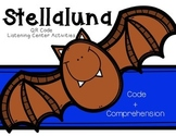 Stellaluna QR Code Listening Center (Code+Comprehension)