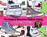 Stereotypes: Introducing the Theme for ANY Story Interacti