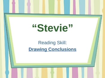 """Stevie""  Drawing Conclusions -  Open Court Reading"