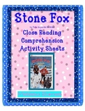 Stone Fox Comprehension Sheets ~ Chapter-By-Chapter