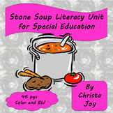 Stone Soup Literacy Unit for Special Education