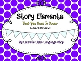 Story Elements That You Need!!!