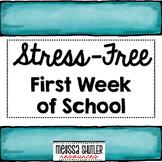 Stress-Free First Week of School