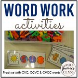 Stretch the Words Pack {CVC, CCVC, CVCC Word Work}
