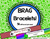 Classroom Management: Student Brag Bracelets - Great for P