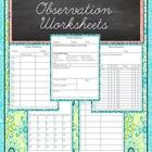 Student Observation Worksheets