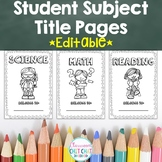 Student Subject Title Pages {Black and White Version}