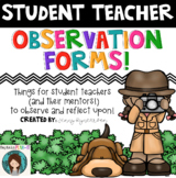 Student Teacher Tools! Includes Observation Forms, Checkli
