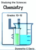 Studying the Sciences, Chemistry - Grades 10-12