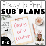 Sub Plans - Diary of a Worm  K-2