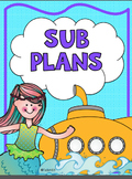 Sub Plans: OCEAN, A House for Hermit Crab, Fancy Nancy San